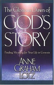 God's Story: Finding Meaning for Your Life in Genesis