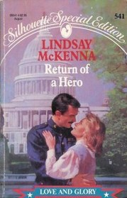 Return Of A Hero (Love And Glory, Bk 3) (Silhouette Special Edition, No 541)
