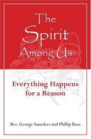 The Spirit Among Us