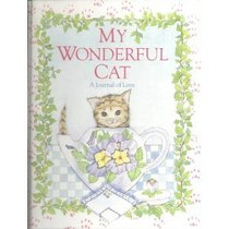 My Wonderful Cat/a Journal of Love