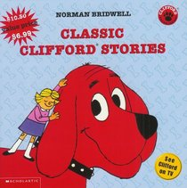 Classic Clifford Stories (Clifford the Big Red Dog)