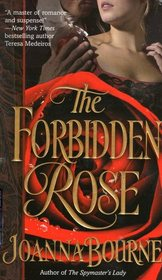 The Forbidden Rose (Spymasters, Bk 3)