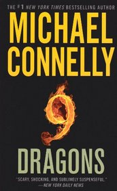9 Dragons (Harry Bosch, Bk 15)