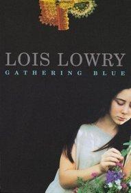Gathering Blue (Giver, Bk 2)