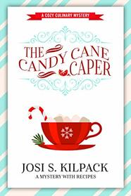 The Candy Cane Caper (Culinary Mystery, Bk 13)