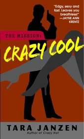 Crazy Cool (Steele Street, Bk 2)