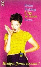 Bridget Jones: L'Age De Raison (Bridget Jones: The Edge of Reason) (French Edition)