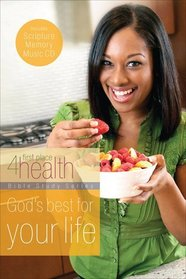 God's Best for Your Life (First Place 4 Health)