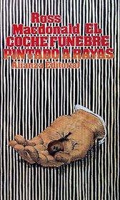 El coche funebre pintado a rayas / The Zebra-Striped Hearse (Spanish Edition)