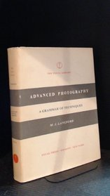 Advanced photography: A grammar of techniques (The Focal library)