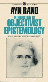 Introduction to Objectivist Epistemology (Mentor Books)