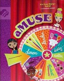 aMUSE (Journey Books, Junior 3)