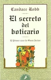 El secreto del Boticario (The Apothecary Rose) (Owen Archer, Bk 1) (Spanish Edition)