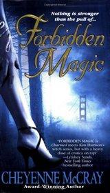 Forbidden Magic (Magic, Bk 1)