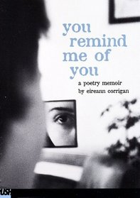You Remind Me Of You (Push Poetry)