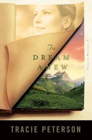 To Dream Anew (Heirs of Montana, Bk 3)