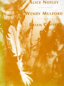 Etruscan Reader VII: Alice Notley/Wendy Mulford/Brian Coffey (v. 7)