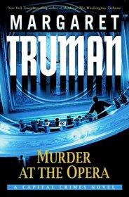 Murder at the Opera (Capital Crimes, Bk 22)