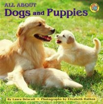 All About Dogs and Puppies (All Aboard Books)