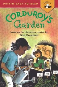 Corduroy's Garden (Turtleback School & Library Binding Edition) (Corduroy (Pb))