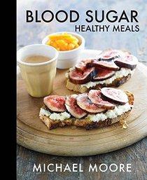 Blood Sugar: Healthy Meals