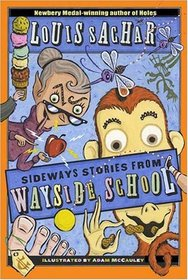 Sideways Stories from Wayside School (Wayside School, Bk 1)