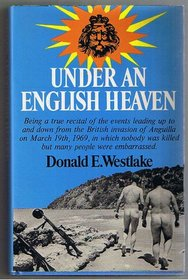 Under an English Heaven: True Story of Anguilla