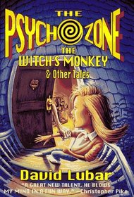 The Psychozone: The  Witches'  Monkey and Other Tales : The  Witches'  Monkey and Other Tales (Psychozone)