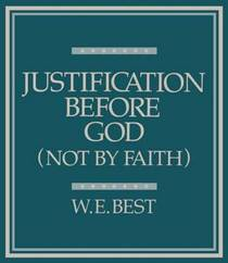 Justification Before God (Not by Faith)