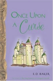 Once Upon a Curse (Tales of the Frog Princess, Bk 3)