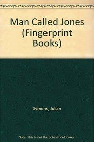 Man Called Jones (Fingerprint Books)
