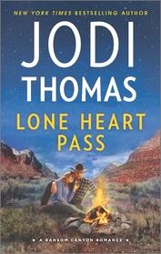 Lone Heart Pass (Ransom Canyon, Bk 3)