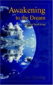 Awakening To The Dream