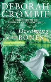 Dreaming of the Bones (Duncan Kincaid / Gemma James, Bk 5)