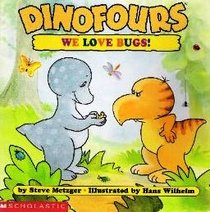 We Love Bugs (Dinofours)