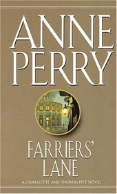 Farriers' Lane (Charlotte and Thomas Pitt, Bk 13)