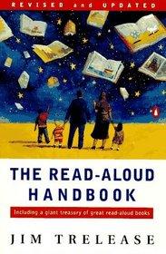 The Read-Aloud Handbook : Third Revised Edition (Read Aloud Handbook, 4th ed)