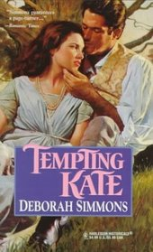 Tempting Kate (Regency Quartet, Bk 3) (Harlequin Historical, No 371)
