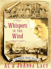 Whispers in the Wind (Orphan Trains, Bk 3) (Large Print)