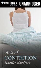 Acts of Contrition (Audio CD) (Unabridged)