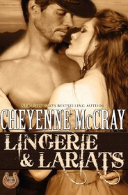 Lingerie and Lariats (Rough and Ready, Bk 6)
