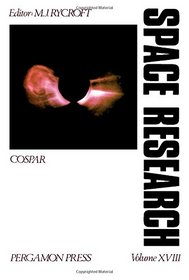 Proceedings of the Open Meetings of the Working Groups on Physical Sciences of the Twentieth Plenary (Cospar Space Research; V. 18)