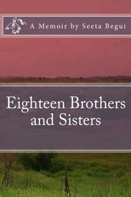 Eighteen Brothers and Sisters (Volume 1)