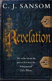 Revelation (Matthew Shardlake, Bk 4)