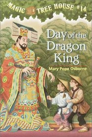 Day of the Dragon King  (Magic Tree House, Bk 14)