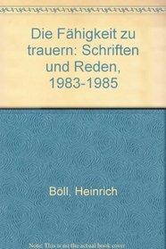 Die Fahigkeit zu trauern: Schriften und Reden, 1983-1985 (German Edition)