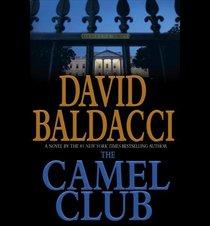 The Camel Club (Camel Club, Bk 1) (Audio CD) (Abridged)