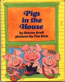 Pigs in the House (Parents Magazine Read Aloud)