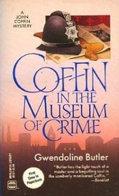 Coffin in the Museum Of Crime aka Coffin in the Black Museum (John Coffin, Bk 20