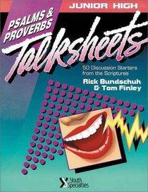 Junior High Talksheets: Psalms  Proverbs